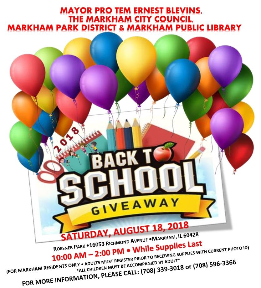 2018 CITY OF MARKHAM  BACK TO SCHOOL GIVEAWAY FLYER